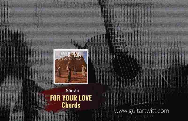 FOR YOUR LOVE CHORDS