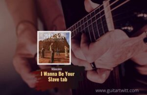 Read more about the article Måneskin – I Wanna Be Your Slave tab