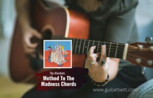 Read more about the article The Wombats – Method To The Madness chords