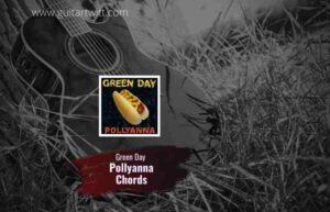 Read more about the article Green Day – Pollyanna chords