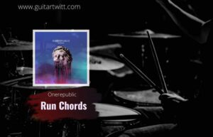 Read more about the article One Republic – Run Chords