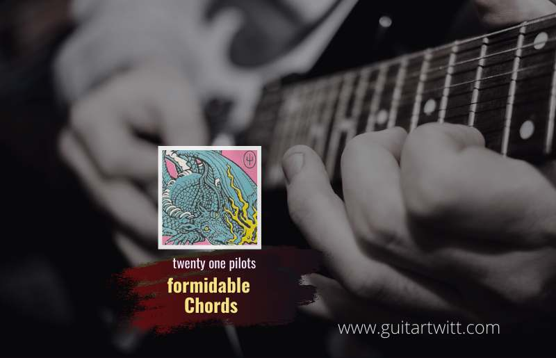 formidable Chords