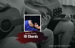 Read more about the article Jeremy Zucker – 18 Chords