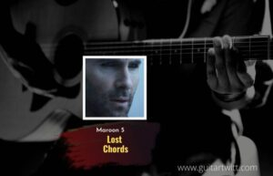 Read more about the article Maroon 5 – Lost chords