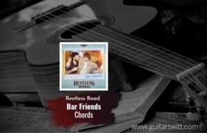 Bar Friends chords by Restless Road