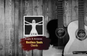 Read more about the article Restless Souls chords by Angels & Airwaves