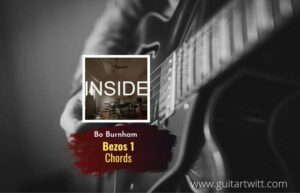 Read more about the article Bezos 1 chords by Bo Burnham