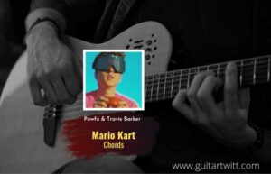Read more about the article Mario Kart chords by Powfu feat. Travis Barker