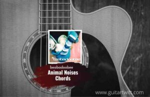 Read more about the article Animal Noises chords by beabadoobee