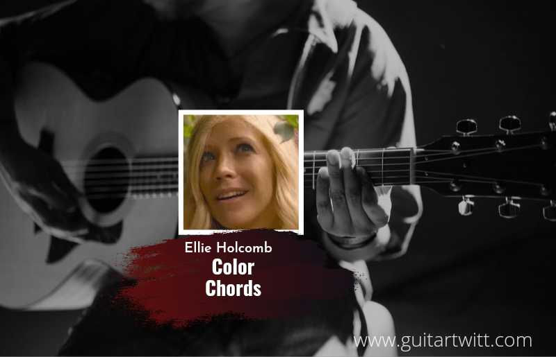 Color chords by Ellie Holcomb 1