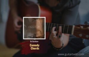 Read more about the article Comedy Chords by Bo Burnham