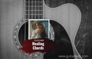 Read more about the article Healing chords by FLETCHER