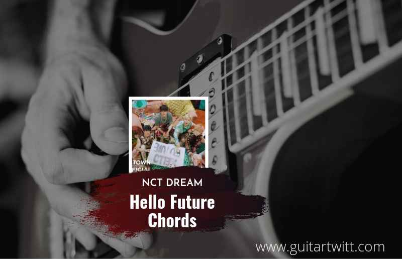 Hello Future chords by NCT DREAM 1