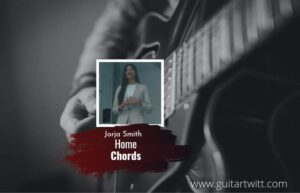 Read more about the article Home chords by Jorja Smith