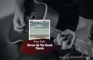 Read more about the article Horses On The Beach chords by Brian Kelley