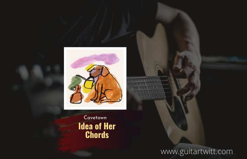Idia of Her Chords