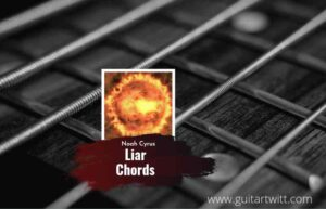 Read more about the article Liar chords by Noah Cyrus