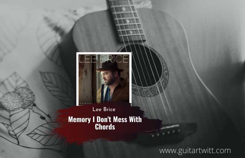 Memory I Don't Mess With Chords