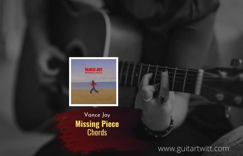 Missing Piece Chords