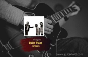 Read more about the article Quiet Place chords by The Paragons