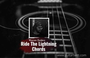 Read more about the article Ride The Lightning chords by Warren Zeiders