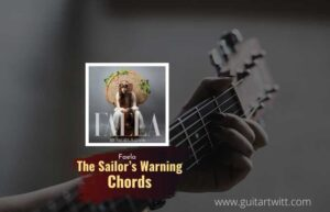 Read more about the article Faela – The Sailors Warning Chords