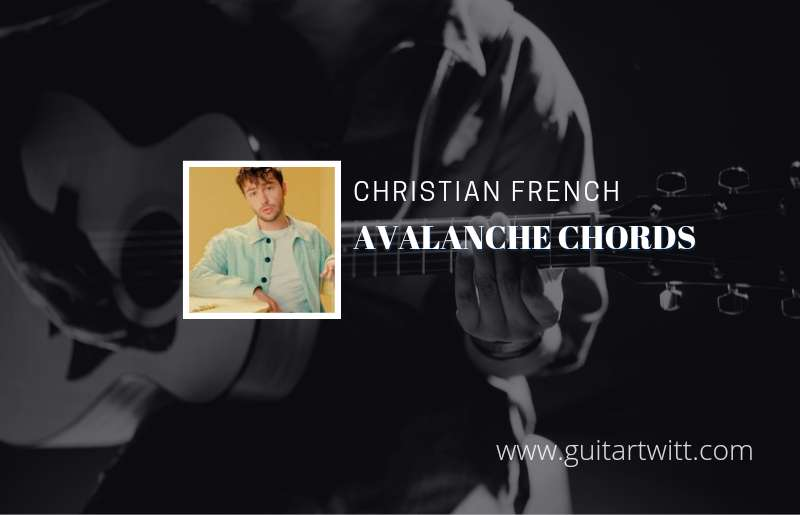 Avalanche chords by Christian French 1