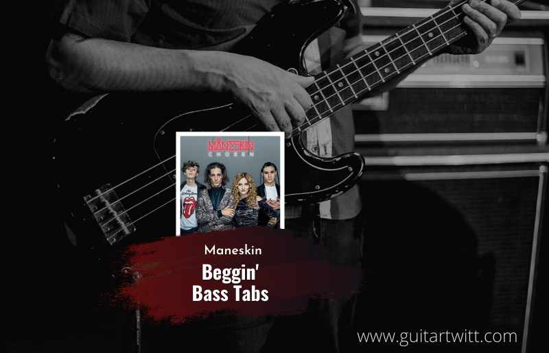 Read more about the article Måneskin – Beggin Bass Tab