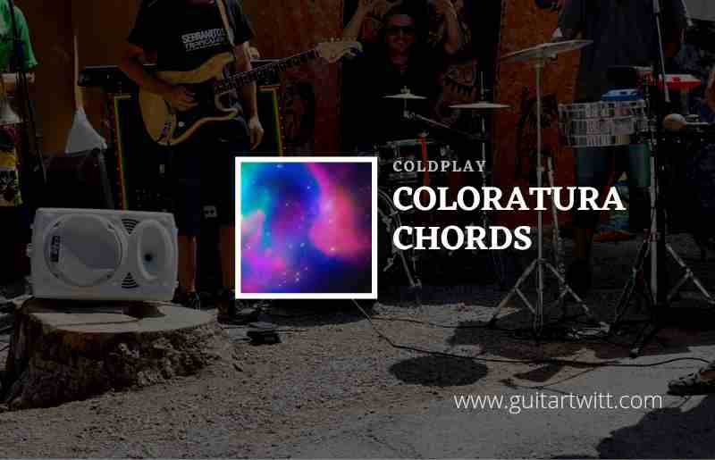 Read more about the article Coloratura chords by Coldplay