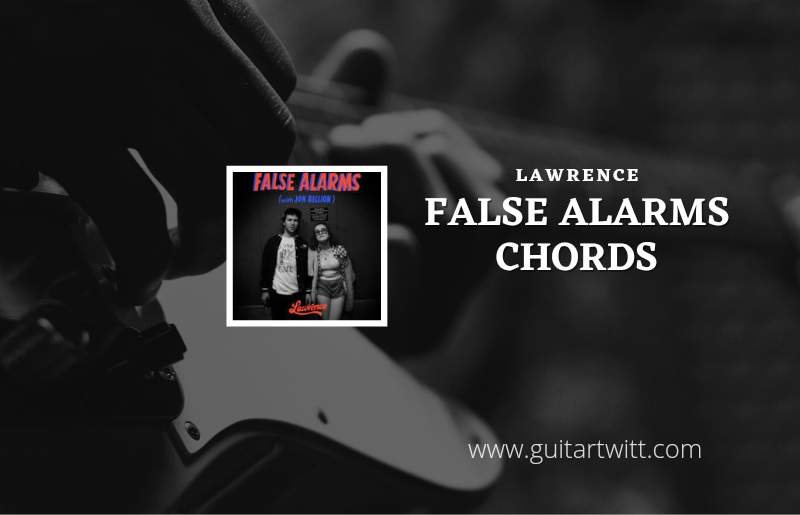 False Alarms chords by Lawrence with Jon Bellion 1