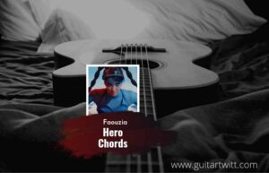 Read more about the article Faouzia – Hero chords