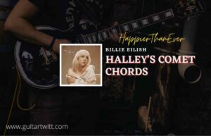 Read more about the article Halleys Comet chords by Billie Eilish