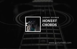 Read more about the article Honest chords by Jeremy Zucker