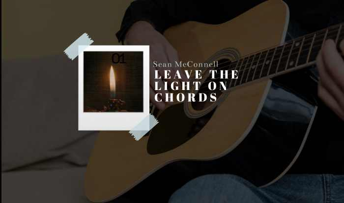 Leave The Light On Chords