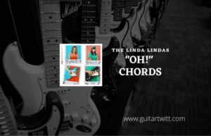 Read more about the article Oh chords by The Linda Lindas