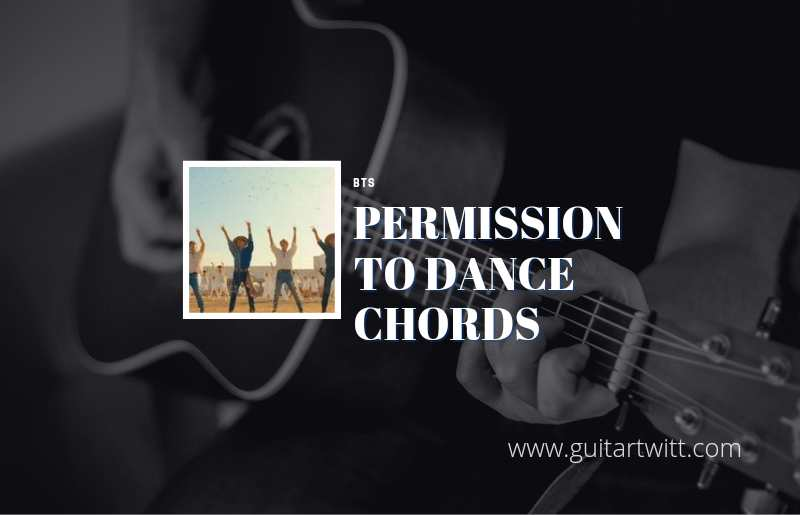 Read more about the article Permission to Dance Chords by  BTS
