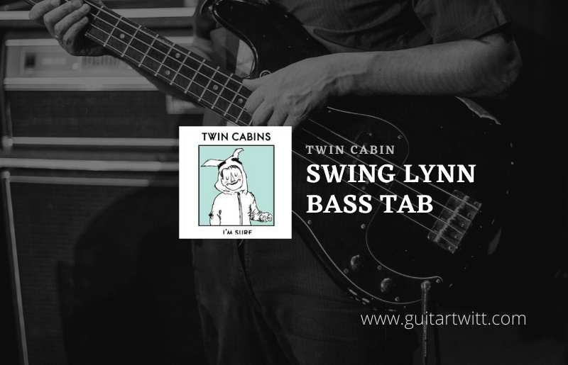 Read more about the article Swing Lynn bass tab by Twin Cabins