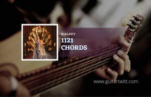 Read more about the article 1121 chords by Halsey