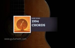 Read more about the article 1994 chords by Jade Bird