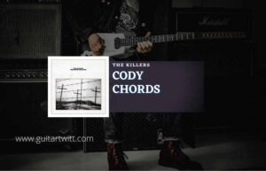 Read more about the article Cody chords by The Killers
