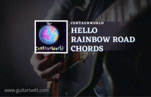 Read more about the article Hello Rainbow Road chords by Centaurworld