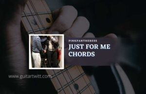 Read more about the article Just For Me chords by PinkPantheress