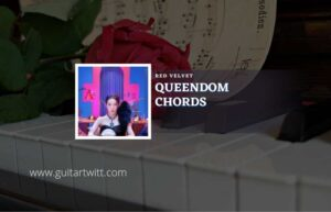 Read more about the article Queendom chords by Red Velvet
