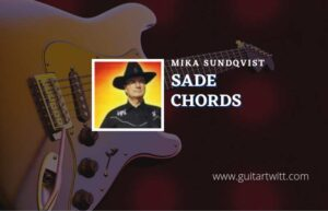 Read more about the article Sade chords by Mika Sundqvist