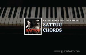 Read more about the article Sattuu chords by Kaija Koo feat. Pyhimys
