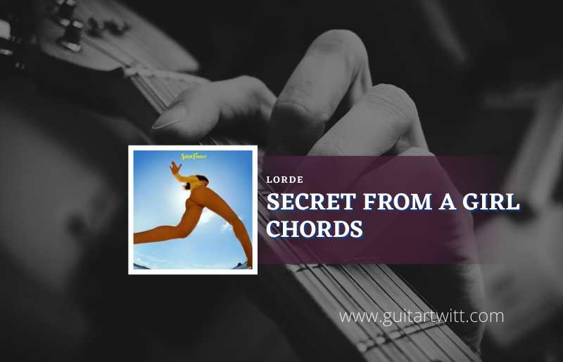 Secrets from a Girl Chords