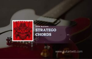 Read more about the article Stratego chords by Iron Maiden