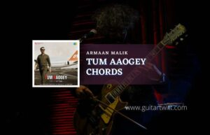 Read more about the article Bell Bottom – Tum Aaoge chords by Armaan Malik
