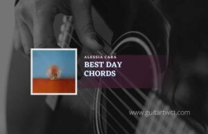 Read more about the article Best Days chords by Alessia Cara