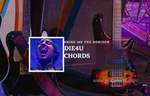 Read more about the article Die4U chords by Bring Me the Horizon